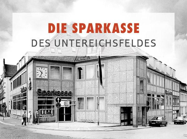 Die Sparkasse des Untereichsfeldes