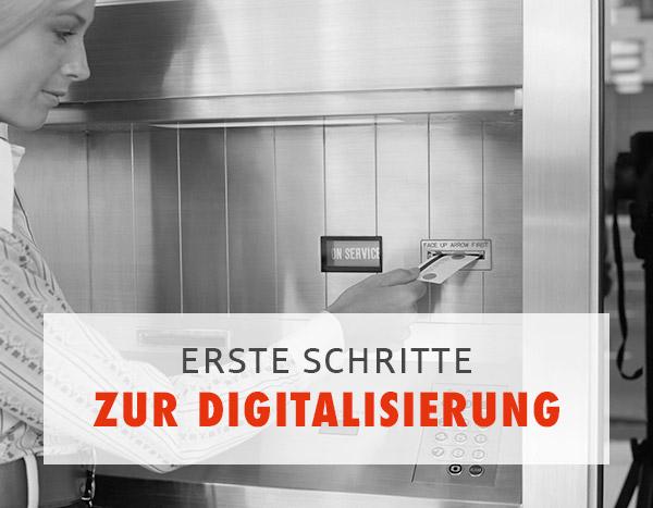 Erste Schritte zur Digitalisierung