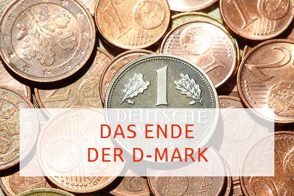 Das Ende der D-Mark