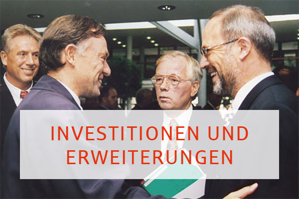 Investitionen und Erweiterungen