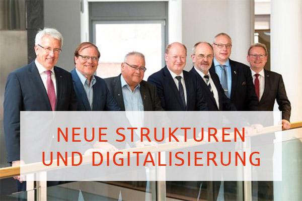 Neue Strukturen und Digitalisierung